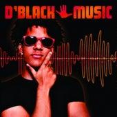 D'Black Music by D-Black
