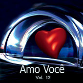 Amo Você Volume 12 de Various Artists