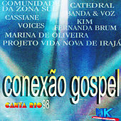 Conexão Gospel Canta Rio 98 by Various Artists
