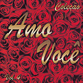 Amo Você Volume 4 von Various Artists
