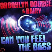 Can You Feel the Bass von Brooklyn Bounce