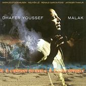Malak by Dhafer Youssef