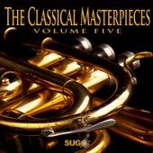 The Classical Masterpieces, Vol. 5 de Various Artists