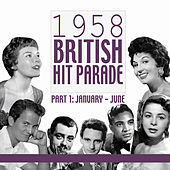 1958 British Hit Parade, Pt. 1: January-June, Pt. 3 de Various Artists