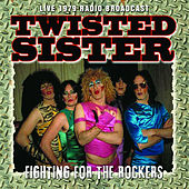 Fighting for the Rockers (Live) de Twisted Sister