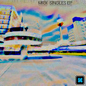 Singles Ep by Mr. X