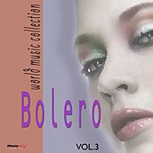 Bolero, Vol. 3 by Various Artists