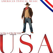 Songs from USA. Typical American Music by Various Artists