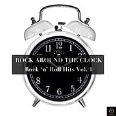 Rock Around the Clock, Rock 'N' Roll Hits Vol. 1 by Various Artists