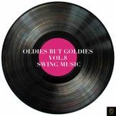 Oldies But Goldies, Vol. 8: Swing Music von Various Artists