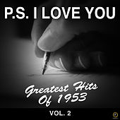 P.S. I Love You, Greatest Hits of 1953-Vol. 2 de Various Artists