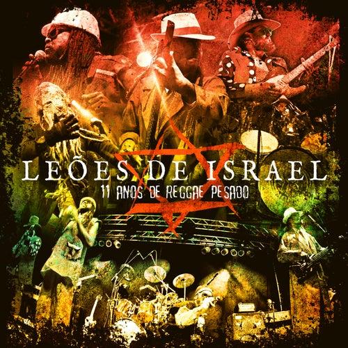 11 Anos de Reggae Pesado de Leões de Israel