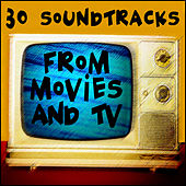 30 Soundtracks from Movies and TV by Various Artists
