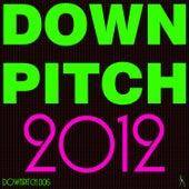 Downpitch 2012 von Various Artists