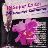 18 Super Exitos y 14 Grandes Cantantes de Various Artists