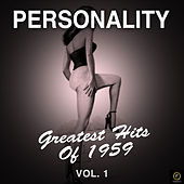 Personality, Greatest Hits of 1959-Vol. 1 di Various Artists