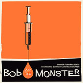 Bob and the Monster OST de Various Artists