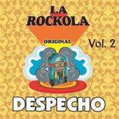 La Rockola Despecho, Vol. 2 by Various Artists
