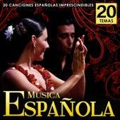 Música Española. 20 Canciones Españolas Imprescindibles de Various Artists