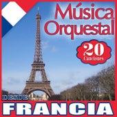 Música Orquestal 20 Canciones Desde Francia by Various Artists
