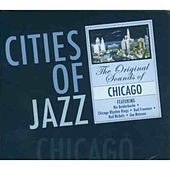 Cities of Jazz: Chicago de Various Artists