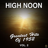 High Noon: Greatest Hits of 1952, Vol. 2 de Various Artists