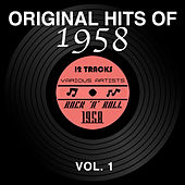 Original Hits of 1958, Vol. 1 by Various Artists