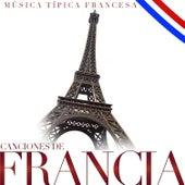Canciones de Francia. Música Típica Francesa by Various Artists