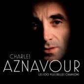 Les 100 + Belles Chansons von Charles Aznavour
