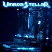 Hi-Tech Fail by Umbra Stellar
