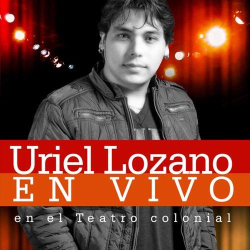 En Vivo en el Teatro Colonial de Uriel Lozano