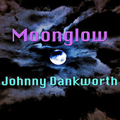 Moonglow by Johnny Dankworth