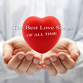 The Best Love Songs of All Time de Various Artists