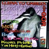 Llena Tu Cabeza de Gor by Various Artists