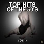 Top Hits of the 50's, Vol. 3 van Various Artists