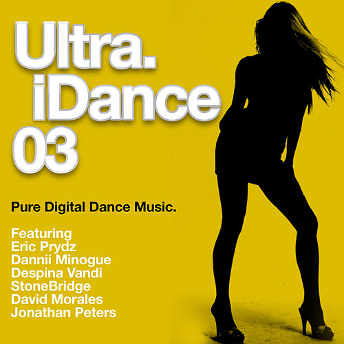Ultra iDance 03 by Various Artists