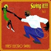 Swing It, Vol. 1 (Finest Electro Swing) von Various Artists