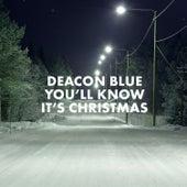 You'll Know It's Christmas de Deacon Blue