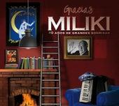 Gracias Miliki (40 años de grandes sonrisas) de Miliki
