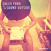 Summer - EP by Sallie Ford & The Sound Outside