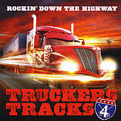 Rockin Down the Highway (Truckers Tracks) by Various Artists