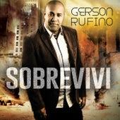 Sobrevivi by Gerson Rufino
