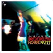 Randy Muller's Brooklyn House Party de Various Artists