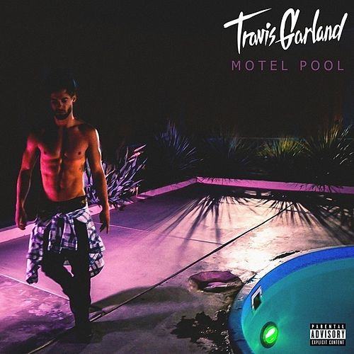 Motel Pool - EP by Travis Garland
