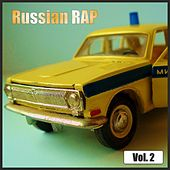 Russian Rap Vol. 2 by Various Artists