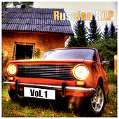 Russian Rap Vol.1 by Various Artists