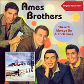 There'll Always Be a Christmas (Original Album Plus Bonus Tracks 1957) de The Ames Brothers