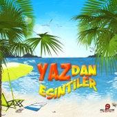 Yaz'dan Esintiler by Various Artists