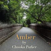 Amber by Chooka Parker