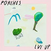 Porches. / Lvl up Split de Various Artists